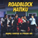 Roadblock Hatiku