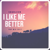 Sharleen - I Like Me Better (Pop Version) artwork