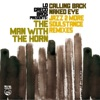 Calling Back, Naked Eye (Remixes) - Single, Lo Greco Bros & The Man With The Horn