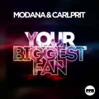 Your Biggest Fan (Redtzer rmx) - MODANA