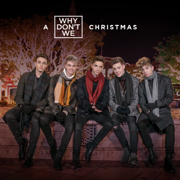 Kiss You This Christmas - Why Don't We - Why Don't We