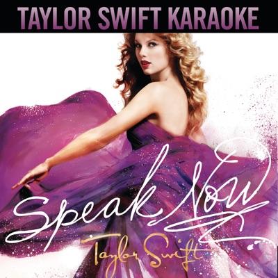 Speak Now (Karaoke Version) - Taylor Swift