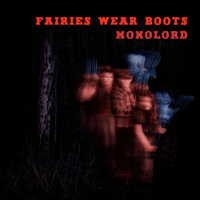 Monolord - Fairies Wear Boots - EP artwork