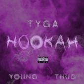 Hookah Feat. Young Thug Tyga - Tyga