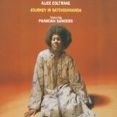 Alice Coltrane - Journey in Satchidananda (feat. Pharoah Sanders)