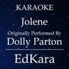 Jolene (Originally Performed by Dolly Parton) [Karaoke No Guide Melody Version]