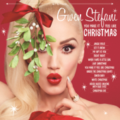 You Make It Feel Like Christmas-Gwen Stefani