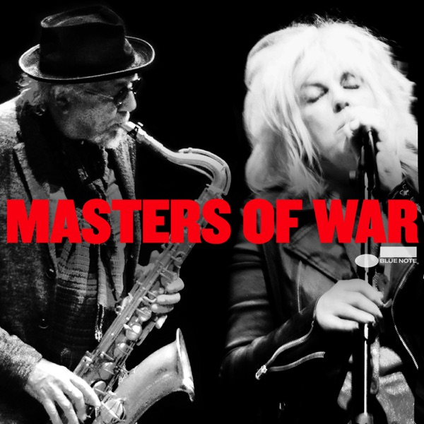 Masters of War (feat. Lucinda Williams) [Live] - Single