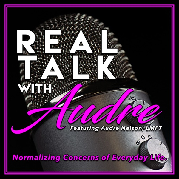 Real Talk with Audre