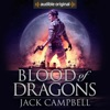 Blood of Dragons: The Legacy of Dragons, Book 2 (Unabridged)