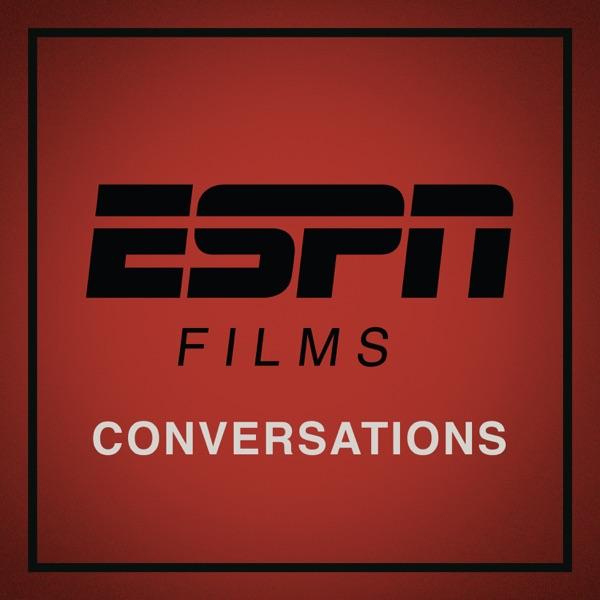 ESPN Films: Conversations