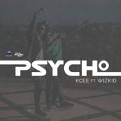 Psycho (feat. Wizkid)-KCee