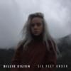 Billie Eilish - Six Feet Under bild