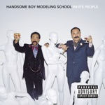 Handsome Boy Modeling School - It's Like That (feat. Casual, I Am Complete & Tim Meadows)