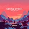 Gentle Storm Poté Remix Single