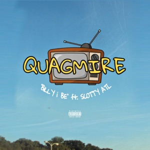 Quagmire (feat. Scotty Atl) - Single Mp3 Download