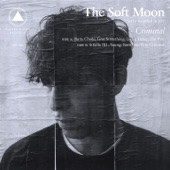 The Soft Moon - Give Something