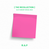 B.A.P Concert Special Solo 'the Recollection' - EP - B.A.P