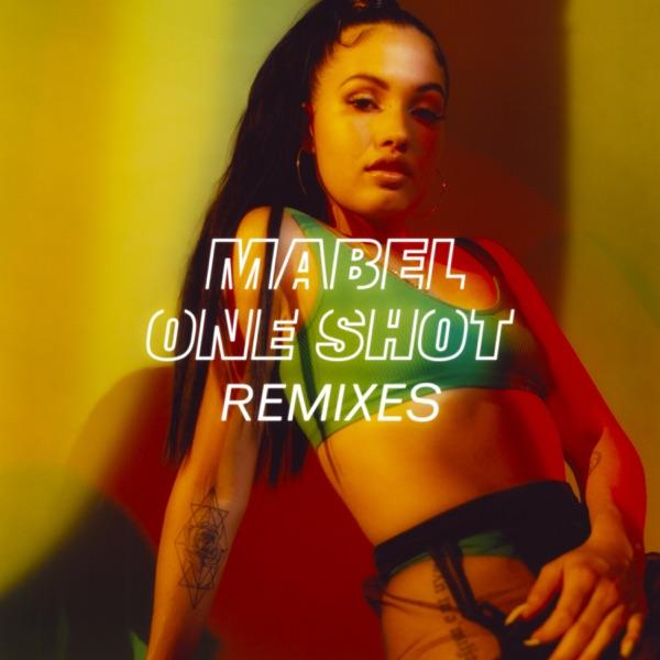 Mabel - One Shot (Alex Ross Remix)
