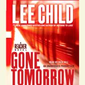 Gone Tomorrow: A Jack Reacher Novel (Unabridged)