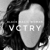 Black Magic Woman - VCTRY