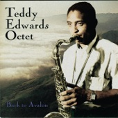 Teddy Edwards Octet - Sweet Georgia Brown