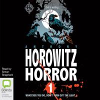 Horowitz Horror (Unabridged)