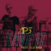 AP3 - Have It (feat. Flo Rida) [Radio Edit] artwork