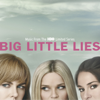Big Little Lies (Music from the HBO Limited Series) - Various Artists