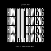 How Long (Remix) [feat. French Montana] - Single