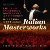 Riccardo Zanellato, Chicago Symphony Orchestra, Chicago Symphony Chorus & Riccardo Muti - Italian Masterworks (Live)  artwork