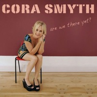 Are We There yet? by Cora Smyth on Apple Music