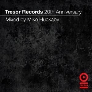 Tresor Records 20th Anniversary Mix (Mixed By Mike Huckaby)