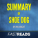 FastReads - Summary of Shoe Dog: by Phil Knight  Includes Key Takeaways (Unabridged)