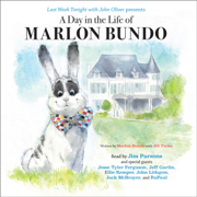 Download Last Week Tonight with John Oliver Presents a Day in the Life of Marlon Bundo (Unabridged) Audio Book