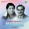 Lata a Tribute to Mukesh Vol 2