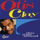Otis Clay - That's How It Is
