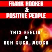 Frank Hooker & Positive People - Single