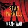 Sean Parnell - Man of War: An Eric Steele Novel (Unabridged)  artwork