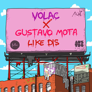 Volac & Gustavo Mota - Like Dis (Radio Edit)