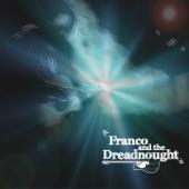 Franco & The Dreadnought - Platt Fields
