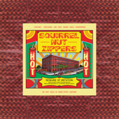 Hell (Remastered 2016) - Squirrel Nut Zippers