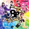 「8P channel 2」オープニングテーマ「Jumping Smile」&エンディングテーマ「FULL VOLUME!!」 - Single