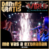 Damas Gratis - Me Vas a Extrañar (feat. Viru Kumbieron) [En Vivo] ilustración