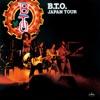 B.T.O. Japan Tour, Bachman-Turner Overdrive