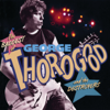George Thorogood & The Destroyers - The Baddest Of George Thorogood And The Destroyers artwork