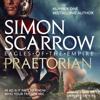 Simon Scarrow - Praetorian: Eagles of the Empire, Book 11 (Unabridged) bild