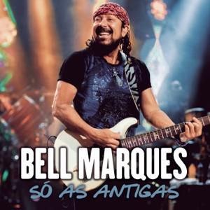 Bell Marques - Amar Você Não Dói / Vem