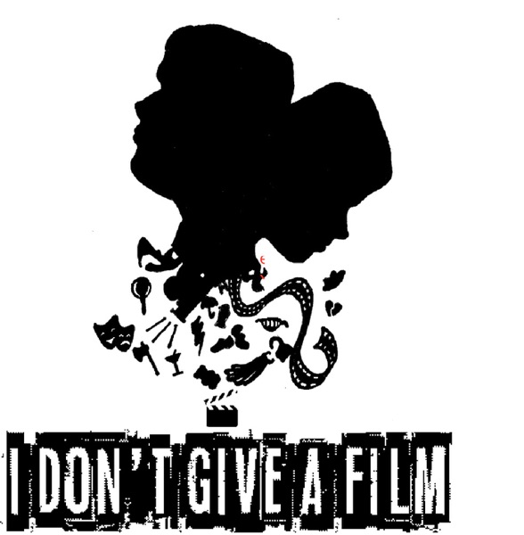 I Don't Give A Film