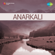 Anarkali (Original Motion Picture Soundtrack) - P. Adinarayana Rao